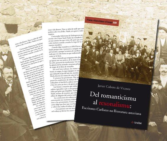 """Yá ta nes llibreríes """"Del Romanticismu al Rexonalismu: escritores carlistes na lliteratura asturiana"""""""